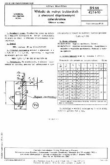 Wkładki do matryc śrubiarskich z otworami stopniowanymi czterokrotnie - Główne wymiary BN-66/4274-10