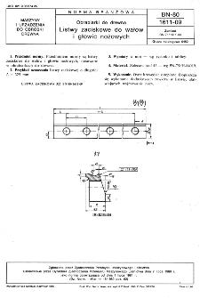 Obrabiarki do drewna - Listwy zaciskowe do wałów i głowic nożowych BN-80/1611-09