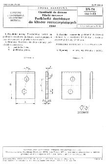 Obrabiarki do drewna - Pilarki tarczowe - Podkładki dociskowe do klinów rozszczepiających rzaz BN-74/1611-23