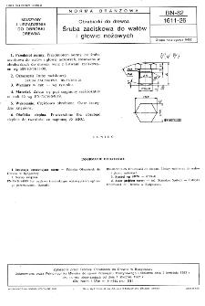 Obrabiarki do drewna - Śruba zaciskowa do wałów i głowic nożowych BN-82/1611-26