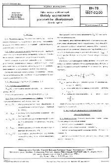 Hałas maszyn włókienniczych - Metody wyznaczania parametrów akustycznych - Zasady ogólne BN-78/1807-02.00