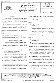 Hałas maszyn włókienniczych - Metody wyznaczania parametrów akustycznych - Metoda pomiaru w odległości 1 m od zewnętrznego obrysu maszyny BN-78/1807-02.01