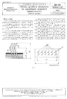 Obicia zgrzeblne elastyczne do zgrzeblarek przędzalń czesankowych - Główne wymiary BN-90/1838-01/03