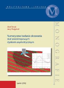 Numeryczne badania skrawania skał anizotropowych dyskiem asymetrycznym