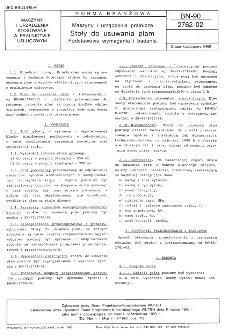 Maszyny i urządzenia pralnicze - Stoły do usuwania plam - Podstawowe wymagania i badania BN-90/2762-02