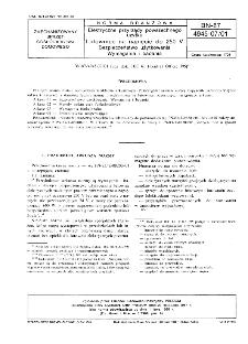 Elektryczne przyrządy powszechnego użytku - Lutownice na napięcie do 250 V - Bezpieczeństwo użytkowania - Wymagania i badania BN-87/4945-07/01