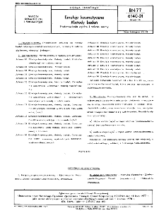 Emulsje kosmetyczne - Metody badań - Postanowienia ogólne i zakres normy BN-77/6140-01 Arkusz 00
