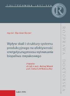 Wpływ skali i struktury systemu produkcyjnego na efektywność energetyczną procesu wytwarzania biopaliwa rzepakowego