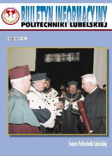 Biuletyn informacyjny Politechniki Lubelskiej 2(12)/2004 : Święto Politechniki Lubelskiej
