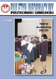 Biuletyn informacyjny Politechniki Lubelskiej 1(13)/2005