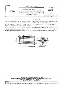 Wymienniki ciepła płaszczowo-rurowe ze stałymi ścianami sitowymi Dz=159÷508 mm - Jednodrogowe wiązki rur stalowych - Podstawowe wielkości BN-80/2251-04