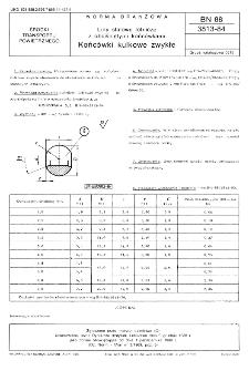 Liny stalowe lotnicze z obciśniętymi końcówkami - Końcówki kulkowe zwykłe BN-88/3813-84
