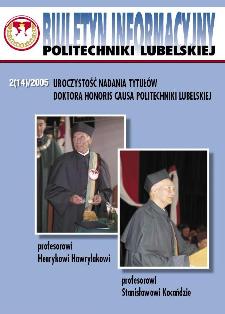 Biuletyn informacyjny Politechniki Lubelskiej 2(14)/2005 : uroczystość nadania tytułów Doktora Honoris Causa Politechniki Lubelskiej