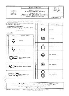 Maszyny i urządzenia do przetwórstwa tworzyw sztucznych i mieszanek gumowych - Maszyny do spieniania poliuretanu - Symbole graficzne na tabliczkach BN-75/2360-02 Arkusz 03