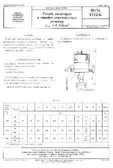 Zespoły zamykające z napędem pneumatycznym okrętowe pnom=< 6 kG/cm² BN-76/3732-16