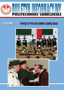Biuletyn Informacyjny Politechniki Lubelskiej 2(18)2007 : Święto Politechniki Lubelskiej