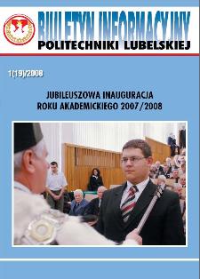 Biuletyn informacyjny Politechniki Lubelskiej 1(19)2008 : jubileuszowa inauguracja roku akademickiego 2007/2008