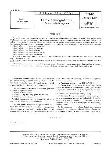 Półprodukty do farb graficznych - Pokosty - Postanowienia ogólne BN-88/7462-10/01