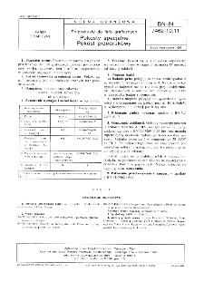 Półprodukty do farb graficznych - Pokosty specjalne - Pokost przedrukowy BN-84/7462-10.11
