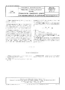 Półprodukty do farb graficznych - Pokosty - Oznaczanie zawartości części nierozpuszczalnych w pokoście BN-79/7462-10 Arkusz 22