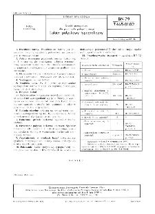 Środki pomocnicze dla przemysłu poligraficznego - Lakier połyskowy typograficzny BN-79/7465-01.02