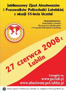 Biuletyn informacyjny Politechniki Lubelskiej 2(20)2008 : dodatek specjalny : jubileuszowy zjazd absolwentów i pracowników Politechniki Lubelskiej z okazji 55-lecia uczelni