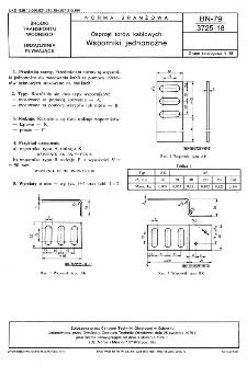 Osprzęt torów kablowych - Wsporniki jednonożne BN-79/3725-18