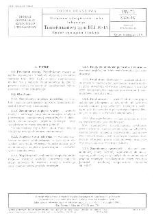 Urządzenia zabezpieczenia ruchu kolejowego - Transformatory typu REJ 10-15 - Ogólne wymagania i badania BN-73/3506-07