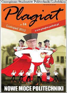Plagiat : czasopismo Studentów Politechniki Lubelskiej nr 14( 2012)