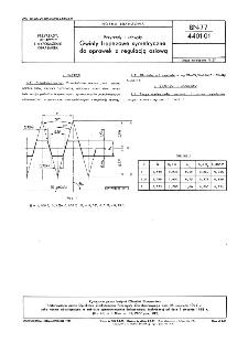 Przyrządy i uchwyty - Gwinty trapezowe symetryczne do oprawek z regulacją osiową BN-77/4401-01