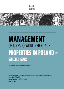 Management of UNESCO World Heritage Properties in Poland : Selected Issues