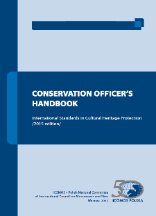 Conservation Officer's Handbook : International Standards in Cultural Heritage Protection : 2015 edition