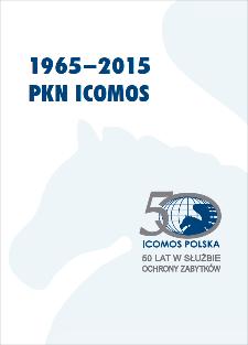 Polski Komitet Narodowy ICOMOS : 1965–2015 : 50 lat w służbie ochrony zabytków