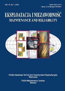 Eksploatacja i Niezawodność = Maintenance and Reliability Vol. 18 No. 1, 2016