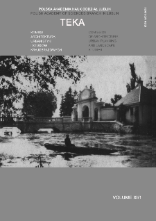 Teka Komisji Architektury, Urbanistyki i Studiów Krajobrazowych = Teka Comission of Architecture, Urban Planning and Landscape Studies. Volume XI/1