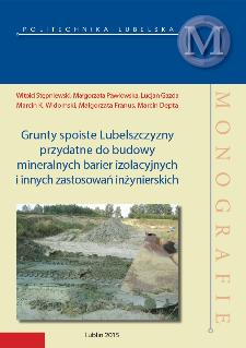 Grunty spoiste Lubelszczyzny przydatne do budowy mineralnych barier izolacyjnych i innych zastosowań inżynierskich