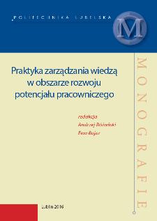 Praktyka zarządzania wiedzą w obszarze rozwoju potencjału pracowniczego
