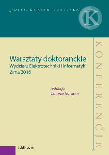 Warsztaty doktoranckie Wydziału Elektrotechniki i Informatyki : Zima'2016