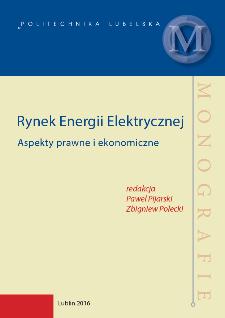Rynek energii elektrycznej: aspekty prawne i ekonomiczne