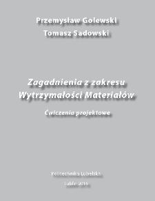 Zagadnienia z zakresu wytrzymałości materiałów : ćwiczenia projektowe