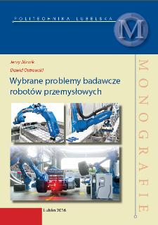 Wybrane problemy badawcze robotów przemysłowych