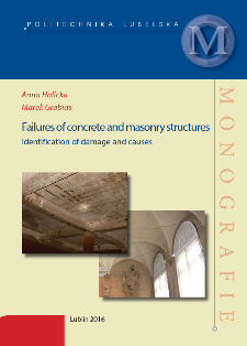 Failures of concrete and masonry structures : identification of damage and causes