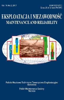 Eksploatacja i Niezawodność = Maintenance and Reliability Vol. 19 No. 2, 2017
