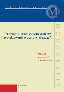 Techniczno-organizacyjne aspekty projektowania procesów i urządzeń