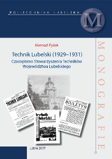 Technik Lubelski (1929-1931) : Czasopismo Stowarzyszenia Techników Województwa Lubelskiego