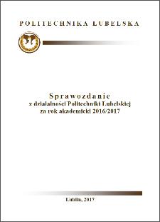 Sprawozdanie z działalności Politechniki Lubelskiej za rok akademicki 2016/2017