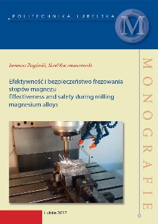 Efektywność i bezpieczeństwo frezowania stopów magnezu = Effectiveness and safety during milling magnesium alloys