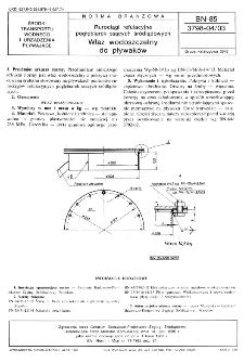 Rurociągi refulacyjne pogłębiarek ssących śródlądowych - Właz wodoszczelny do pływaków BN-85/3798-04/03
