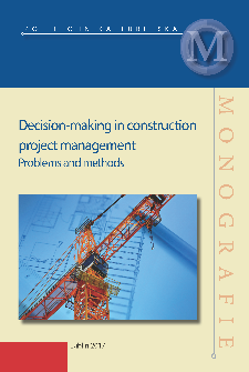 Decision-making in construction project management : Problems and methods
