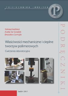 Właściwości mechaniczne i cieplne tworzyw polimerowych : ćwiczenia laboratoryjne
